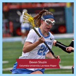 Devon Stuzin, Columbia University Lacrosse Player
